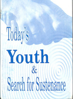Todays youth and search for sustenance